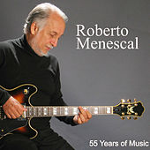 Roberto Menescal: 55 Years Of Music de Various Artists