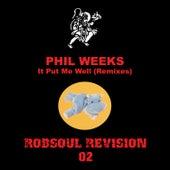It Put Me Well von Phil Weeks
