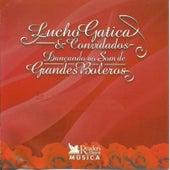 Lucho Gatica e Convidados von Lucho Gatica