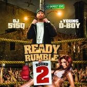 Ready to Rumble: Round 2 von Young D-Boy