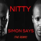 Simon Says (The Remix) by Nitty