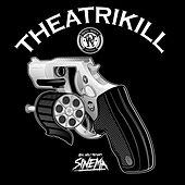 Theatrikill by Reel Wolf