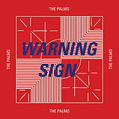 Warning Sign by Palms