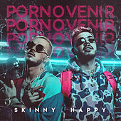 Por No Venir by Skinny Happy