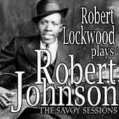 Robert Lockwood Plays Robert Johnson by Robert Lockwood  Jr.