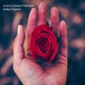 Love's Gonna Find You de Judy Clayton