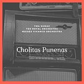 Cholitas Punenas von Various Artists