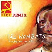Backfire At The Disco (KGB Remix) de The Wombats