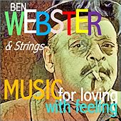 Music For Loving, Music With Feeling van Ben Webster