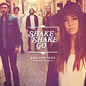 England Skies (Acoustic Session) de Shake Shake Go