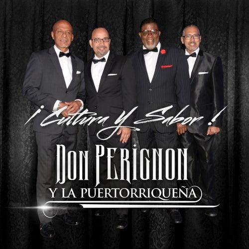 Cultura y Sabor von Don Perignon Y La Puertorriqueña