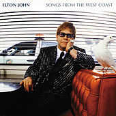 Songs From The West Coast (Expanded Edition) von Elton John