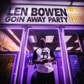Goin Away Party by Len Bowen