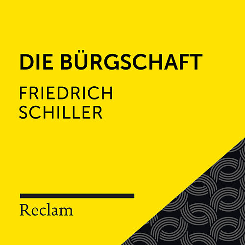 Schiller: Die Bürgschaft (Reclam Hörbuch) von Reclam Hörbücher