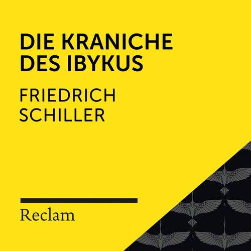 Schiller: Die Kraniche des Ibykus (Reclam Hörbuch) von Reclam Hörbücher