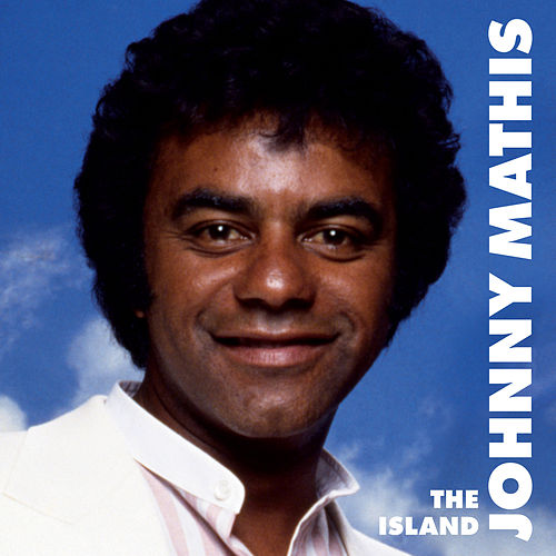 The Island by Johnny Mathis