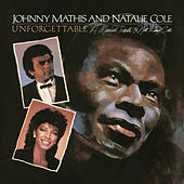 Unforgettable: A Musical Tribute to Nat King Cole by Johnny Mathis