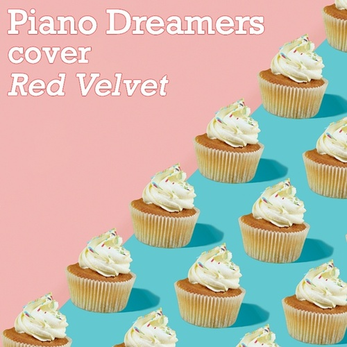 Piano Dreamers Cover Red Velvet von Piano Dreamers