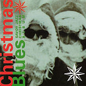 Christmas Blues: Savoy Jazz Christmas Album by Various Artists