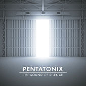 The Sound of Silence by Pentatonix