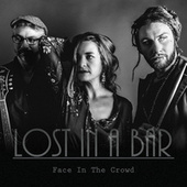 Face In The Crowd de Lost In A Bar
