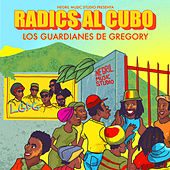 Radics al Cubo de Los Guardianes de Gregory