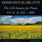 Domenico Scarlatti: The 556 Sonatas for Piano - Vol. 8: K. 421 - 490 von Claudio Colombo