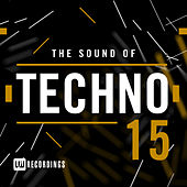 The Sound Of Techno, Vol. 15 - EP von Various Artists
