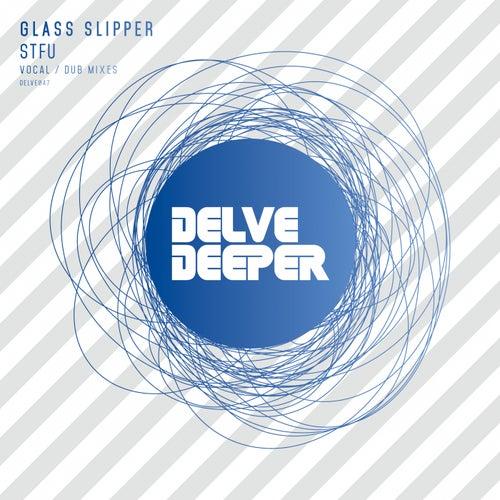 Stfu by Glass Slipper