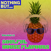 Nothing But... Soulful House Flavours, Vol. 12 - EP de Various Artists