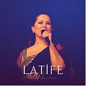 Latife (Turkish Folk Music) von Various Artists