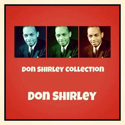 Don Shirley Collection von Don Shirley