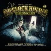 Folge 44: Der todkranke Patient von Sherlock Holmes Chronicles