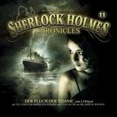 Folge 11: Der Fluch der Titanic von Sherlock Holmes Chronicles