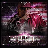 Kush Campaign Project by Dollaz (Hip-Hop)