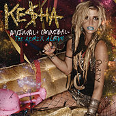 Animal + Cannibal: The Remix Album van Kesha