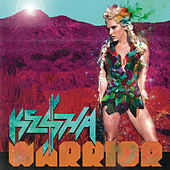 Warrior (Expanded Edition) by Kesha
