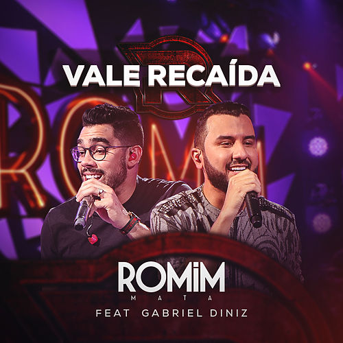 Vale Recaída (Ao Vivo) de Romim Mata
