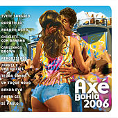 Axé Bahia 2006 von Various Artists