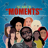Moments (feat. Sapient & Foundation) by Scarub