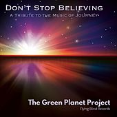 Don't Stop Believing de The Green Planet Project