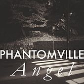 Angel by Phantomville