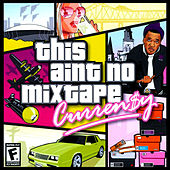 This Ain't No Mixtape de Curren$y