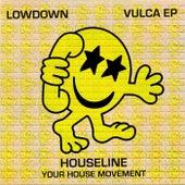 Vulca EP by Lowdown