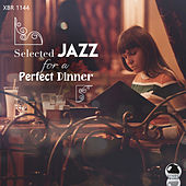 Selected Jazz for a Perfect Dinner von Various Artists