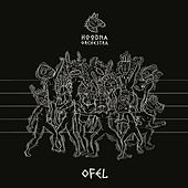 Ofel by Hoodna Orchestra