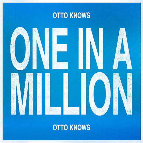 One In A Million de Otto Knows