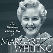 The Complete Capitol Hits Of Margaret Whiting de Margaret Whiting