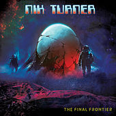 The Final Frontier by Nik Turner