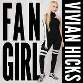 Fan Girl di Vivian Hicks